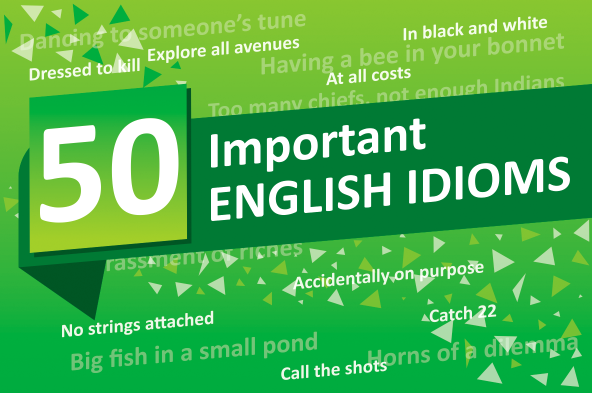 50 More Important English Idioms